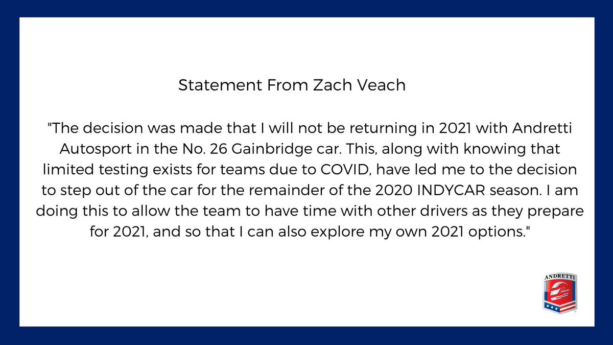 Andretti Autosport has confirmed that Zach Veach will relinquish his role as driver of the No. 26 Gainbridge Honda for the remainder of the @IndyCar season. 1/3 https://t.co/UbfZByZ67C