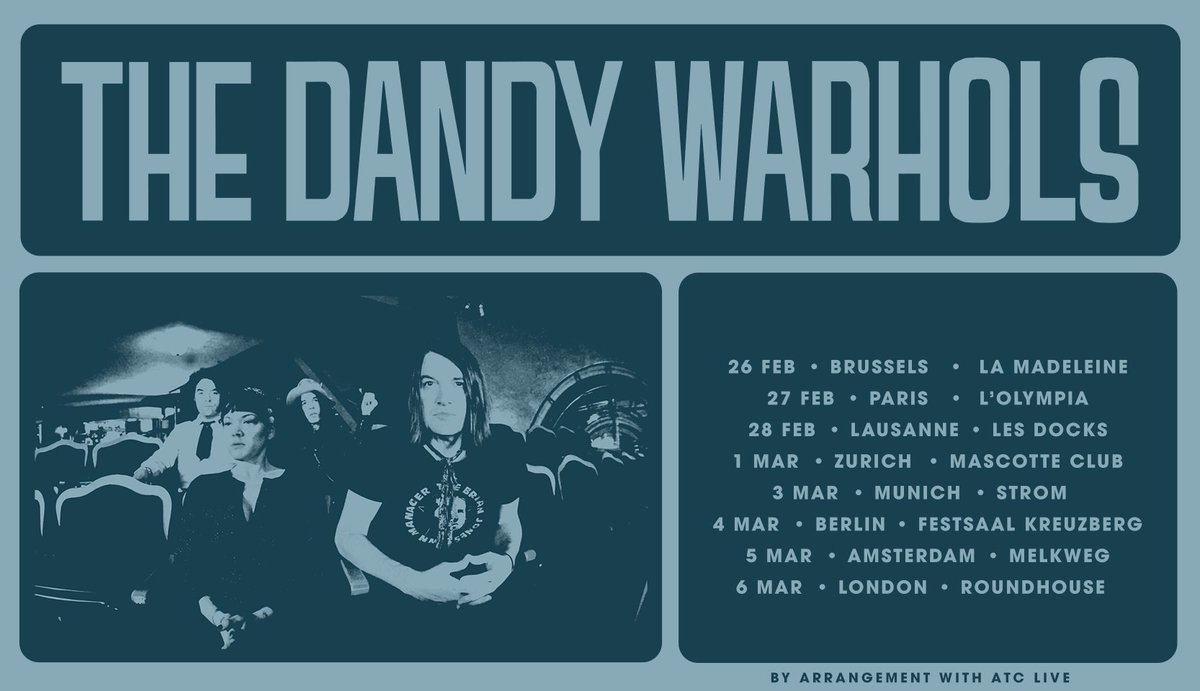 💥 The Dandy Warhols LIVE in Europe in 2021 - Feb/March in #Brussels, #Paris, #Lausanne, #Zurich, #Munich, #Berlin, #Amsterdam, and #London. Tickets at https://t.co/ODYt1TGOme https://t.co/MNe76yITf7
