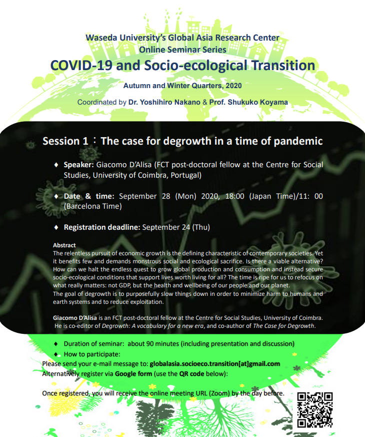 """Today is the registration deadline for Waseda University's first online seminar on COVID-19 and Socio-ecological Transition: """"The Case for Degrowth in a Time of Pandemic"""" (to be held on September 28):  https://t.co/dAEwMxPvZm #seminar #academia #COVID19 #degrowth https://t.co/ZMymC2DqAa"""