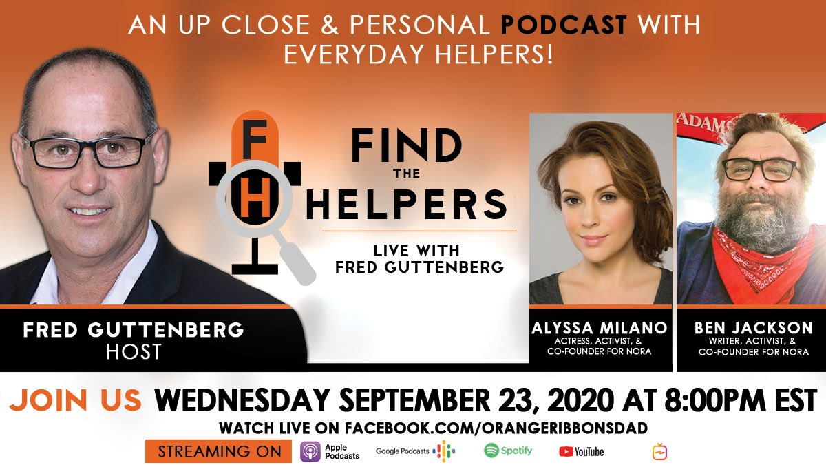 Tune in TONIGHT Wednesday 9/23 at 8 PM EST to https://t.co/MxZji0mdni for Episode #2 of Find The Helpers: LIVE with @Fred_Guttenberg! Joining me are my dear friends @Alyssa_Milano and Ben Jackson- don't miss! @NoRA4USA   #FindTheHelpers https://t.co/sGi1dARZoI