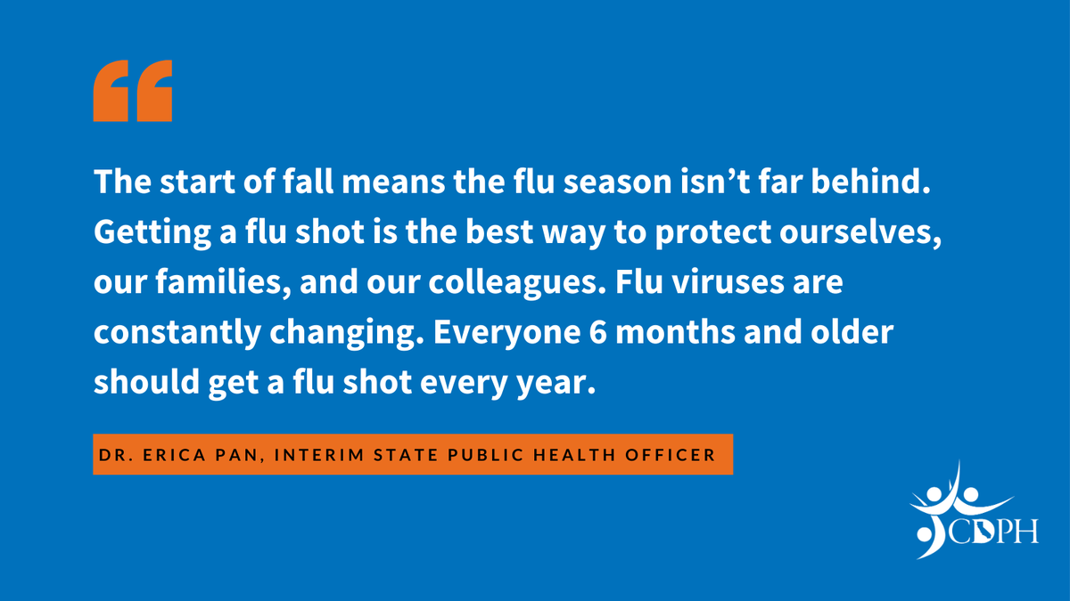 A message from Interim State Public Health Officer, Dr. Erica Pan, urging everyone over the age of 6 months to get a flu shot as we enter this fall season https://t.co/7FbqsFuIf9