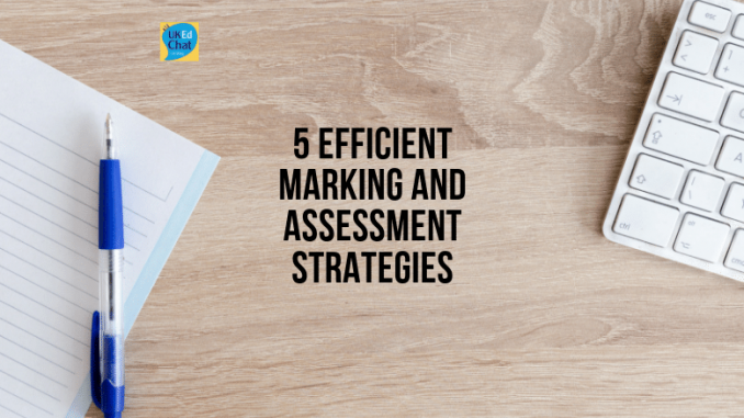 5 Efficient Marking and Assessment Strategies by @RichardJARogers https://t.co/pss1lAvLyE #UKEdChat https://t.co/xdGp06kmjl