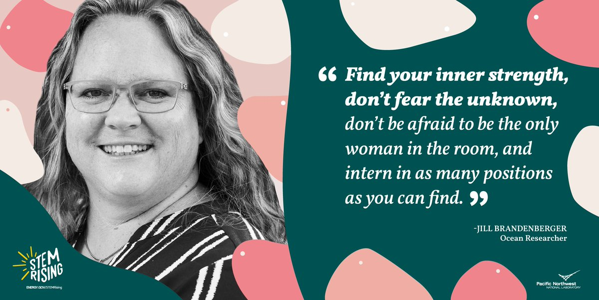 Find your inner strength, says Jill Brandenberger, @PNNLab Ocean Researcher, for our #STEMRising Women @ Energy series. 👀 more at https://t.co/Dv99vlN7PE https://t.co/j4enxYJxFs
