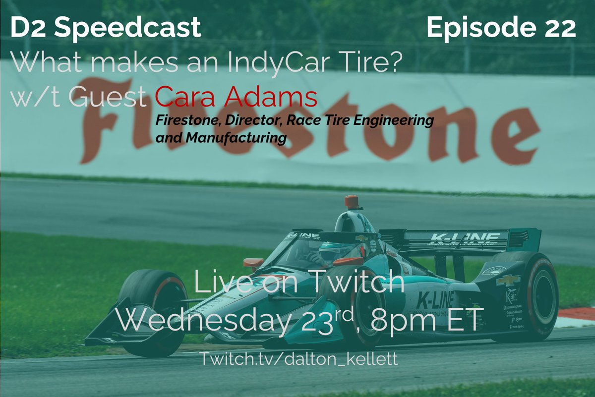 D2 Speedcast is back tonight!  Exciting episode!  Talking with @FirestoneRacing's @Cara_Adams. Deep dive into the world of racecar tire design and manufacturing.  Have any tire questions that are burning rubber in your head? (Sorry had to..) Tune-in and ask!  #INDYCAR https://t.co/Ua1zi0BwAK