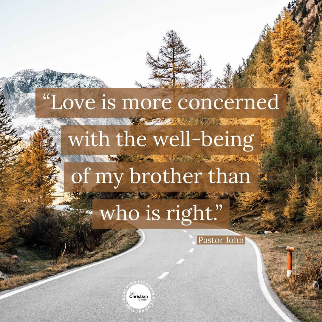 """Love is more concerned with the well-being of my brother than who is right."" Pastor John   #PastorJohnPfeffer #AsIhaveLovedyou #quote #Love #wellbeing #mybrother #Sunday #inSeekonk #online #facebooklive #youtubelive #faithccenter #faithchristiancenter https://t.co/OYppVy15tE"