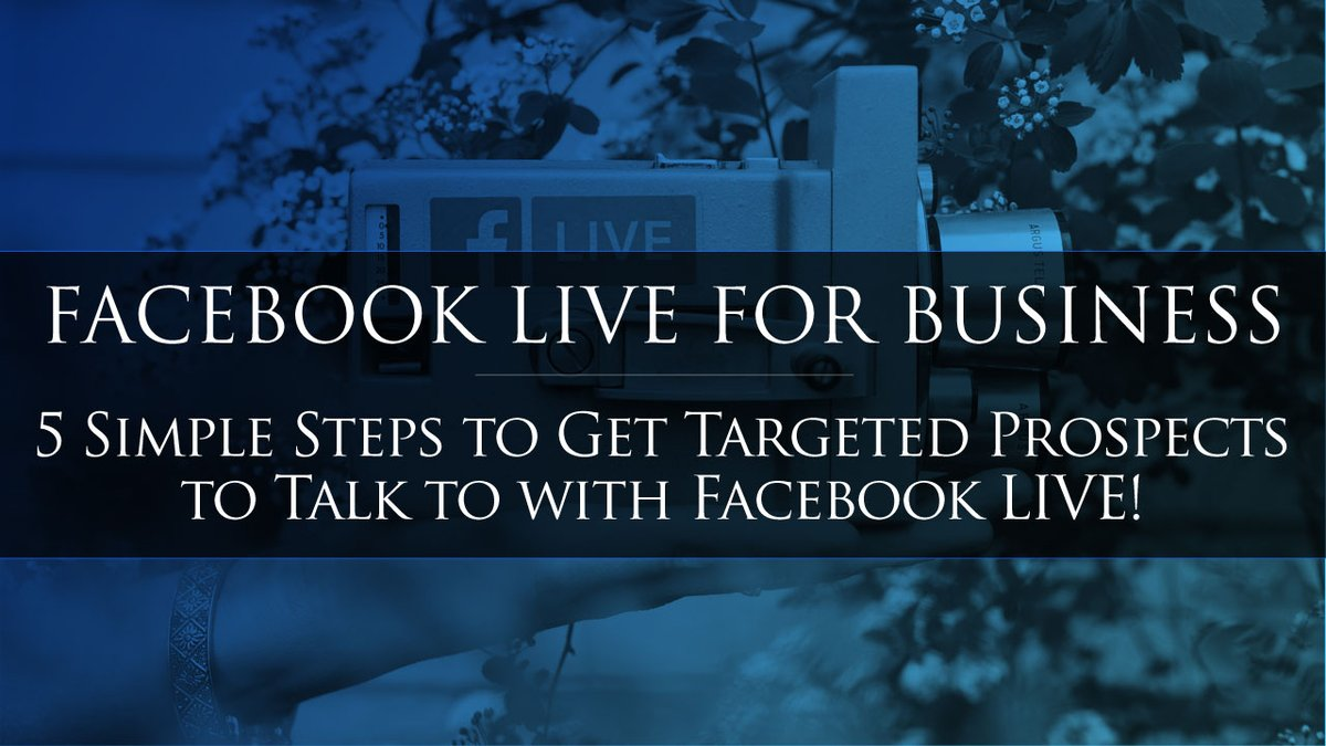Facebook LIVE for Business? 5 Simple Steps to Instantly Get Targeted Prospects to Talk to with Facebook LIVE!   https://t.co/mEg3k2Et5h  #facebook #facebooklive https://t.co/VhUSA7I2ux