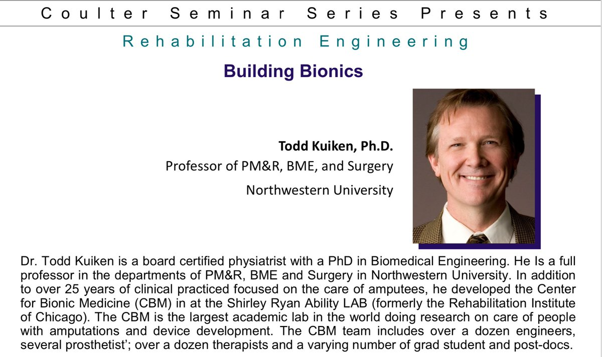 """BME Coulter #Seminar this Friday 25 at noon on """"Building Bionics"""" with Todd Kuiken, Professor of of Physical Medicine & Rehabilitation @NorthwesternU. Check our web's events calendar! Or directly go to our #zoom registration link: https://t.co/c1u6MlD4zV #bionics https://t.co/Mn15tq5oWP"""