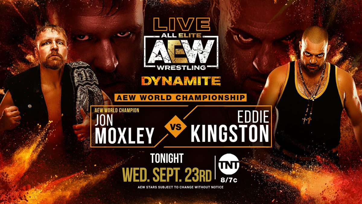#AEWDynamite will be Live in 10 minutes at 8pm ET/7pm CT on TNT with a huge card tonight! #AEW Title: @JonMoxley v. Eddie Kingston -TNT Title: Brodie Lee v. @orangecassidy -Hangman Page v Evil Uno -Miro & Kip v Sonny & Joey -Shida/Thunder Rosa v Ivelisse/Diamante -Jericho & more! https://t.co/BDijVbn4mU