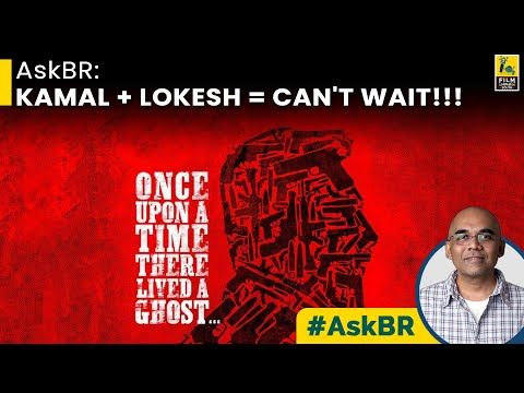 In this episode of #AskBR, @baradwajrangan takes on viewers' queries about the upcoming #KamalHaasan movie with the #Master director #LokeshKanagaraj. https://t.co/myU4tlVCO4 https://t.co/cjdu52qVCC