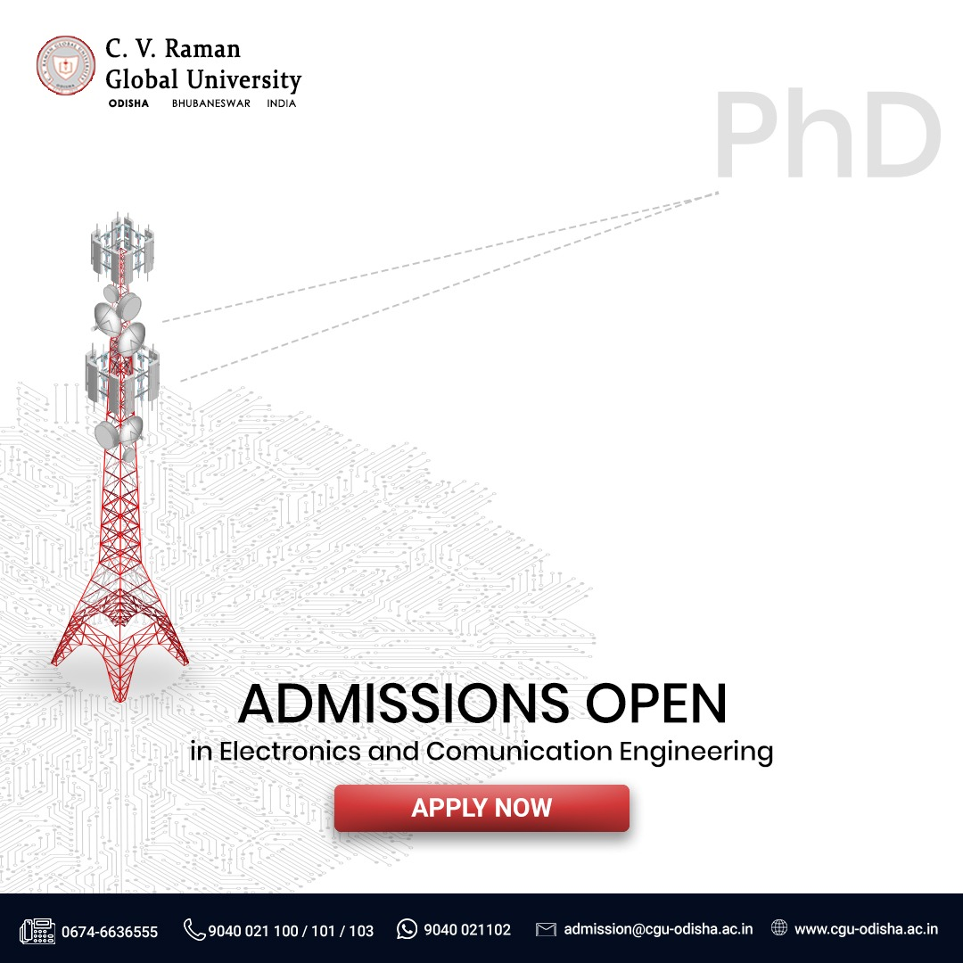 Apply now for Ph.D in Electronics and Communication Engineering and reach a greater high in your career. Join CV Raman Global University today to be a successful engineer tomorrow.   #CGU #CGUOdisha #Admission #Student #Campuslife #Campus #College https://t.co/c4ONEFHBtp