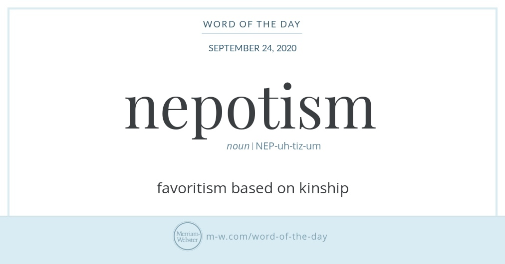 Hello! Today's #WordOfTheDay is 'nepotism' https://t.co/tTBAlE8JxE https://t.co/CpJQsdX9LS