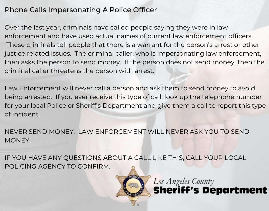 Over the last year, criminals have called people saying they were in law enforcement and have used actual names of current law enforcement officers. They were impersonators hoping to scam others. Learn what to do if you receive a call like this.