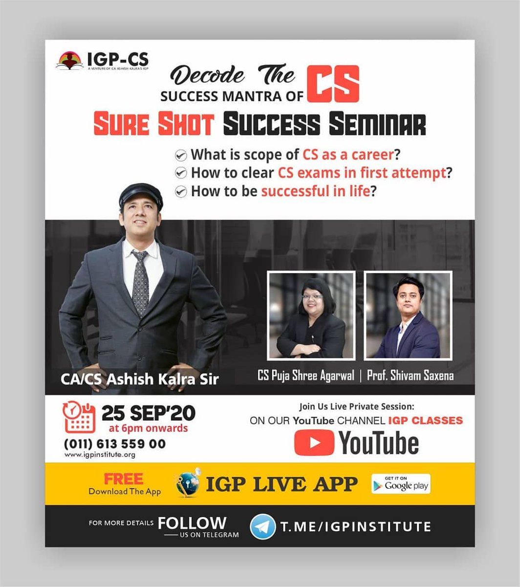 Join Us #LIVE🔴 👉Sure Shot #Success #Seminar for #CS_Students😍  ✅Get your Questions Answered by #CA Ashish Kalra Sir👍  Seminar Date : 25th Sep'20 at 6pm Onwards on our YouTube Channel #IGP Classes  #SuccessSeminar #SuccessMantra #CSstudents #CSexams #IGPClasses #CAashishkalra https://t.co/8DhUyXtm43