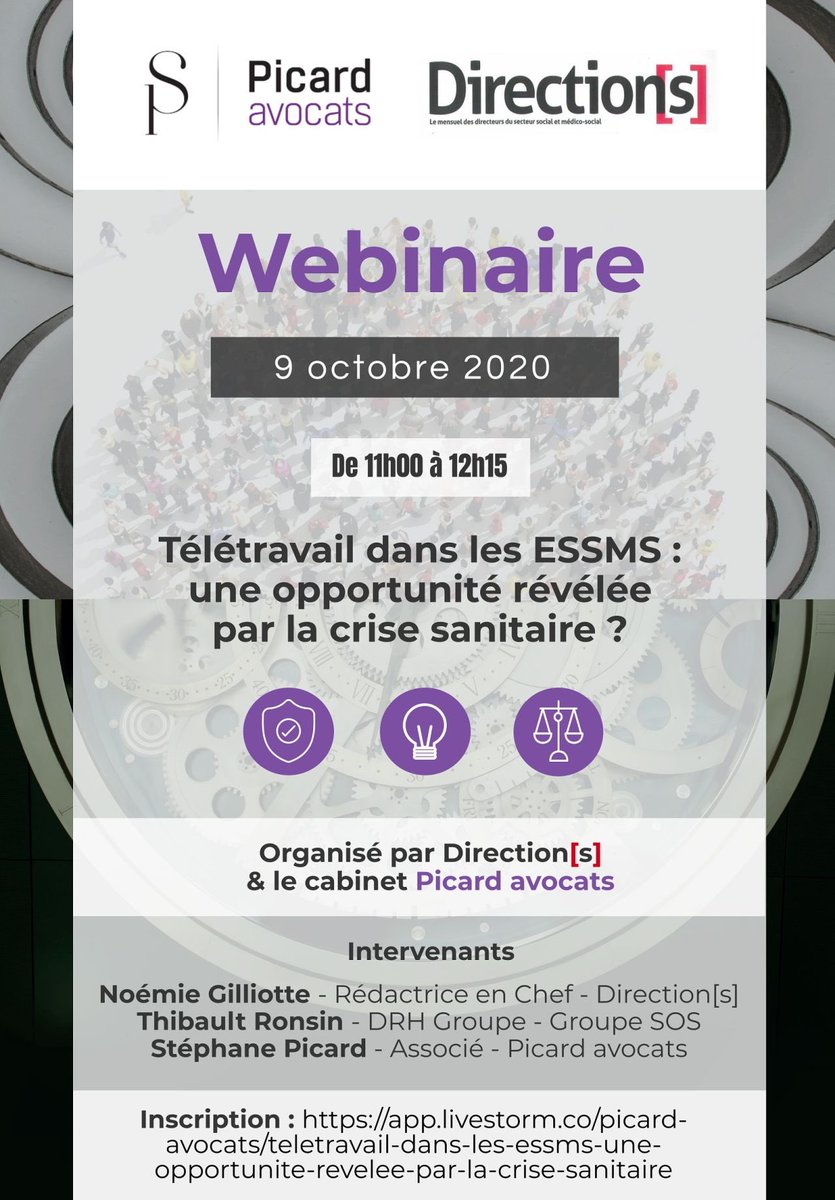 [EVENEMENT] Le 9/10 de 11H à 12H15, le cabinet @Picard_Avocats et @Directions_fr organiseront un webinaire sur le #télétravail dans les #ESSMS avec la participation de Thibault Ronsin, DRH du @GroupeSOS .Inscrip gratuite : https://t.co/mNVYJNpTua #teletravail #droitdutravail #ESS https://t.co/LyCkwgdVX6