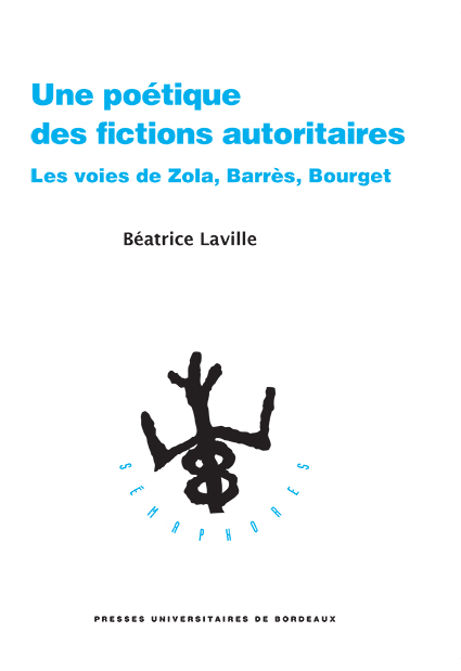 Parution 📚 : Une poétique des fictions autoritaires. Les voies de #Zola, #Barrès, #Bourget. Ouvrage écrit par Béatrice Laville. https://t.co/amPnc0MRpK https://t.co/bKRgZpPr5P
