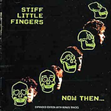 "On this day in 1982 Stiff Little Fingers released ""Now Then..."" Their 4th album recorded between July & August '82..there are some classics on it.""Stands to reason"" #SLF #Punk @Punkasfuck1965 @jillwebb2005 @nikidoog @CarolynPPerry @Coceee @blackenrho @nmw1964 @FatOldAnarchist https://t.co/CFPGgyUMZT"