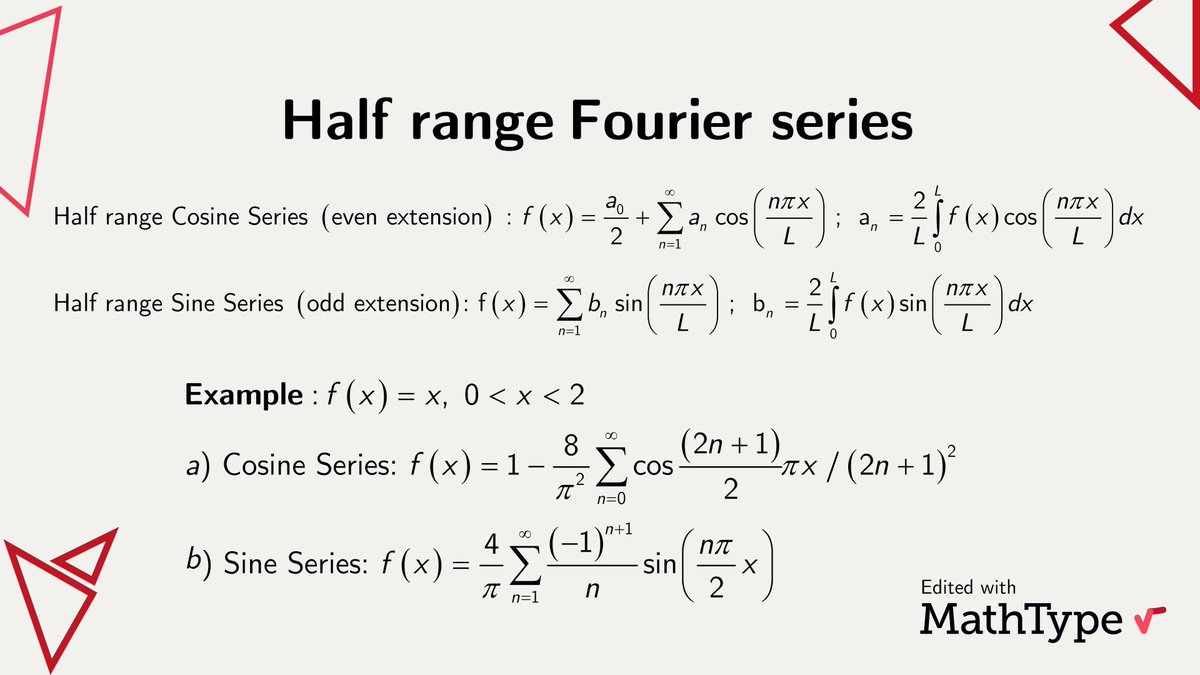 Did you know about the existence of half range #FourierSeries? Well it is quite interesting! Take a function f(x) on an interval [0,L], then two different extensions of f to the full range [-L,L] can be defined, which produce different Fourier expansions, Sine or Cosine.#MathType https://t.co/KpIPdV9PbF