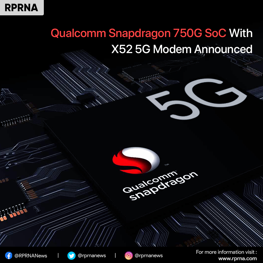 Qualcomm Snapdragon 750G SoC With X52 5G Modem Announced  for more information visit : https://t.co/nbEGMq9oL0  #Qualcomm #snapdragon #technology #5G #AI #updates https://t.co/M9wsoKKc9B
