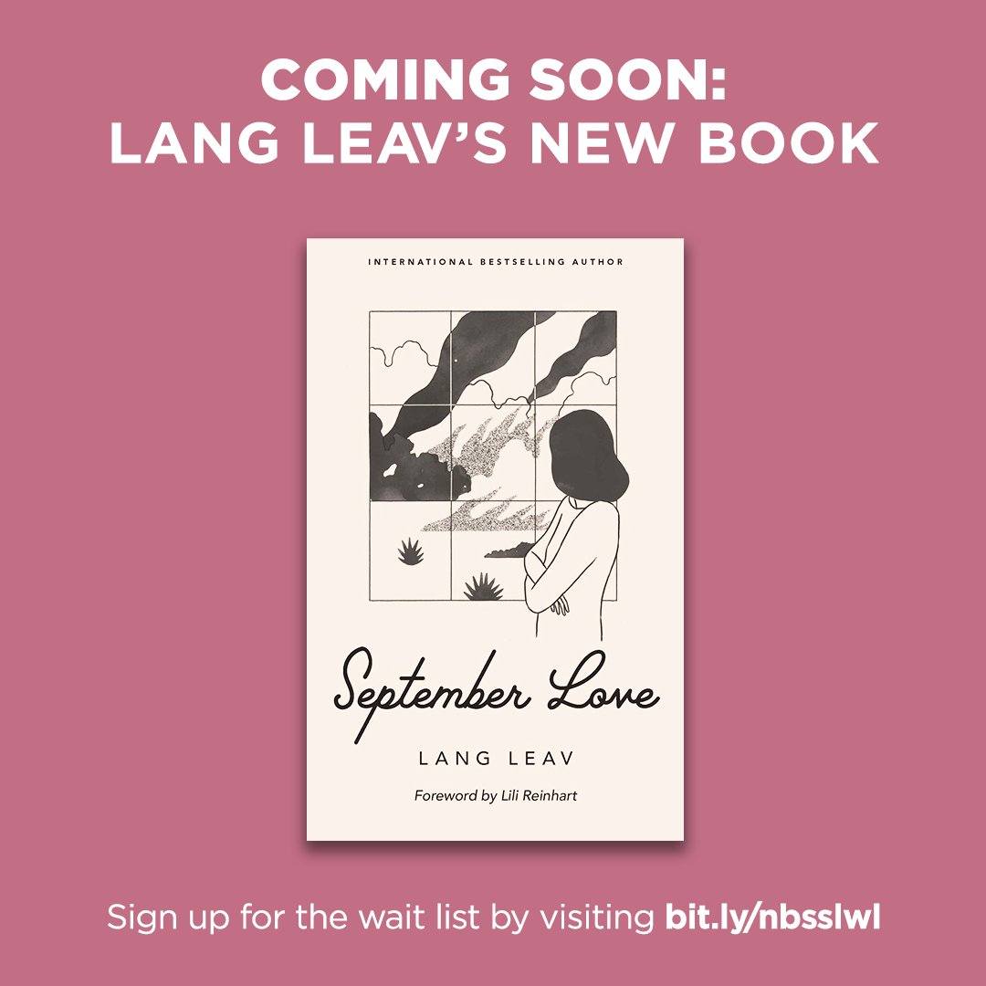 Lang Leav's new book, September Love, is coming to NBS this November!  Sign up for the wait list to be notified as soon as stocks are available: . #SeptemberLove #LangLeav #NBSNewReads #NBSeveryday