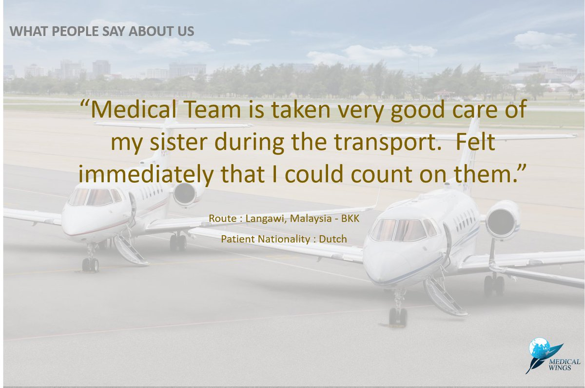 🗨  What people say about us?  Facebook: https://t.co/jmsxW9cSn2 #MedicalWings #SiamLandFlying #SLF #AirAmbulanceTH #AirAmbulance #MedicalEvacuation  #PrivateJetCharter #FlyMedicalWings  📍FOR YOUR ENQUIRY https://t.co/j04D5D86lr https://t.co/w6cQhq4tmM