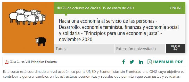 📢 ¡Atención! Ya está abierta la edición 2020 del curso online 2020 «Hacia una economía al servicio de las personas», que organizamos cada año con la @UNED. Es gratuito y está previsto que se concedan 2 créditos #ECTS. ¡Apúntate! Las plazas vuelan:  https://t.co/Oun0BAhuHu https://t.co/uxGXgrpvKD