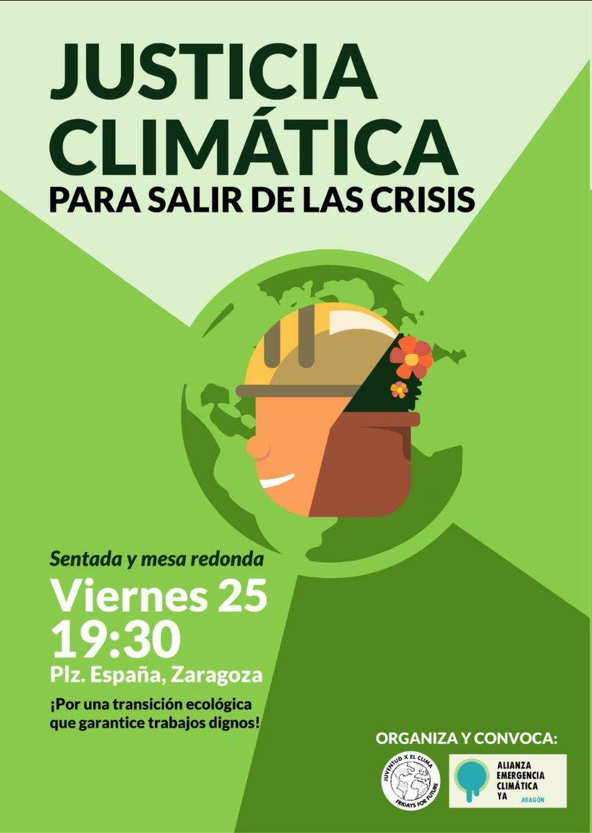 """Este viernes, @F4F_Zaragoza y @aragonAEC convocan en #Zaragoza una sentada y mesa redonda bajo el lema """"Clima y trabajo para salir de las crisis"""" https://t.co/HDz6klS2CM #25Sclimaytrabajo #JusticiaClimática https://t.co/gJb8YdJl1C"""