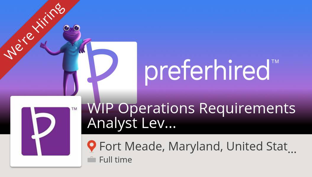 #Preferhired is hiring a WIP #Operations Requirements #Analyst Level 3 in #FortMeade, apply now! #job https://t.co/vgxqw2MtXb #referafriend #gigrecruiting #referandearn #jobs #hiring #referrals https://t.co/LlFbFiWlF0