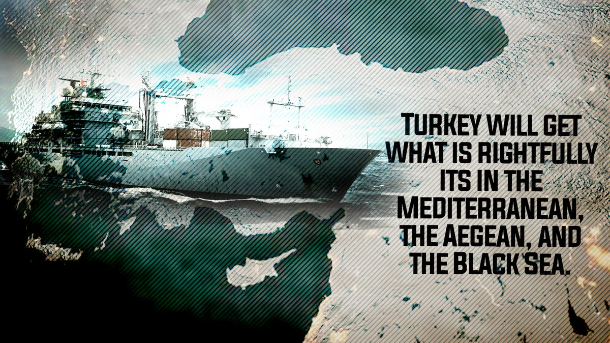 Turkey will get what is rightfully its in the Mediterranean, the Aegean, and the Black Sea. Blue Homeland https://t.co/jkRzaFNdav