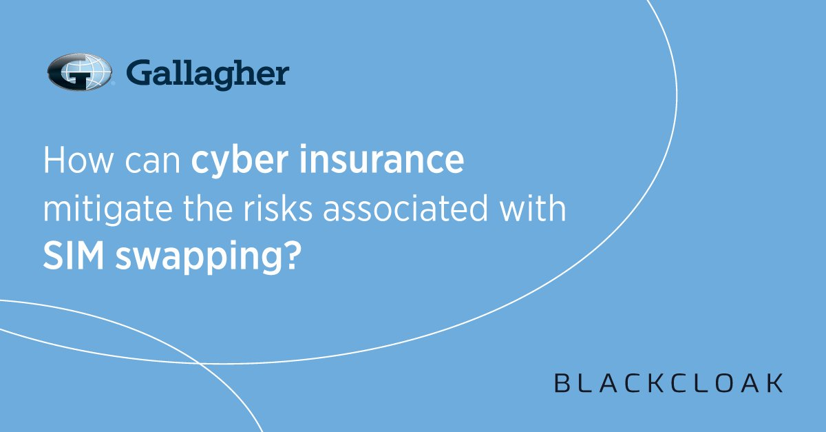 SIM swapping is emerging as the latest cyber threat. John Farley, @GallagherGlobal and Chris Linde, @BlackCloakCyber weigh in. bit.ly/3iZ4DHP
