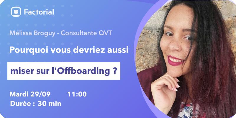 On parle souvent de l#onboarding mais quen est-il de l#offboarding? Découvrez loffboarding lors dun webinaire avec Mélissa Broguy de @factorialhr : ▶️ Enjeux ▶️ 4 points importants pour accompagner le départ d'un salarié ▶️ Dans la pratique, Q&A 👇…