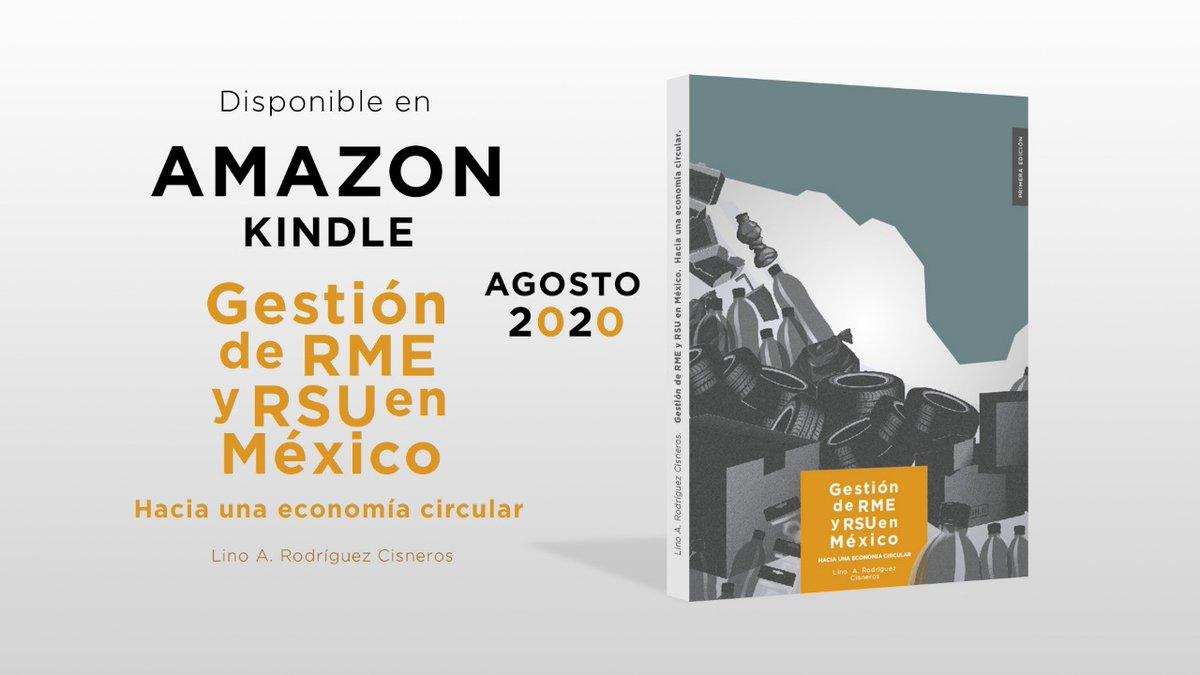 #LecturaRecomendada Ya está disponible en #Amazon nuestro siguiente libro en materia #ambiental. Hablamos de la gestión de #RME y #RSU en #Mexico Descargalo ahora!  #Residuos #MedioAmbiente https://t.co/2EpfhntrSC