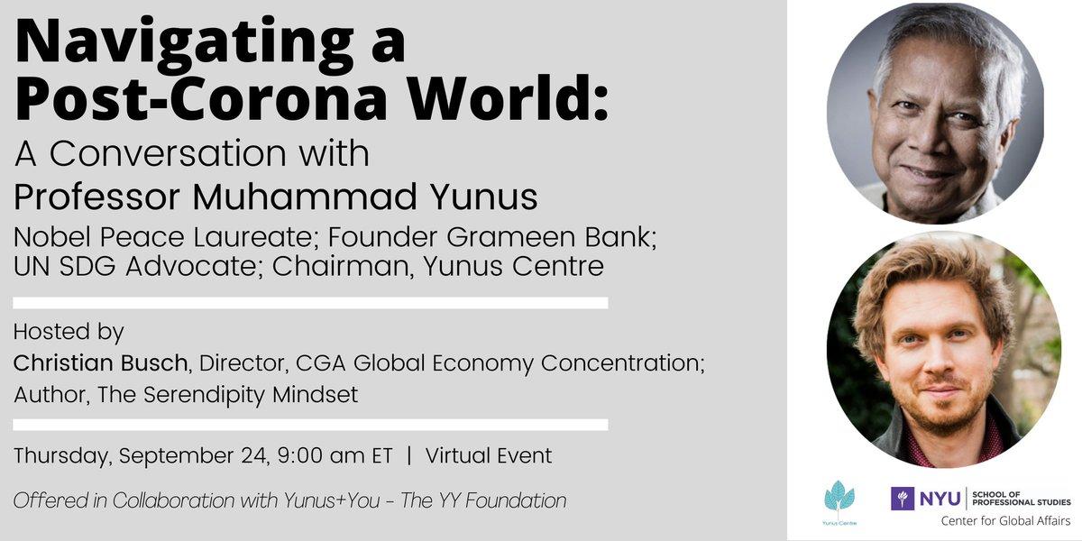 Starting soon! Don't miss out on this conversation with Nobel Peace Prize winner Muhammad Yunus (@Yunus_Centre ) and CGA's Professor Christian Busch. Get the webinar link here: https://t.co/GMhaoCNeQd      #YYFoundation #Aworldofthreezeros #NYU https://t.co/utRn2td9J4