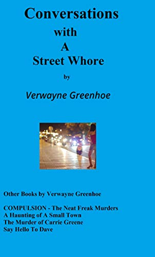 The true story of Alicia, a young woman the author met in college back in 1972, who is already involved in small town 'sex for money'.  Conversations With A Street Whore by @ VerwayneAuthor.  FREE on KU.  #erotic #sextrade memoirs EARTG SSRTG Kindle https://t.co/VHwhpvM4hu https://t.co/9uySMXonAg