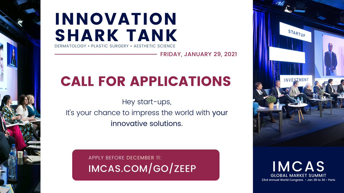 Are you a startup dealing in dermatology, plastic surgery, aesthetic and regenerative medicine, cosmetic or any #digitaltherapeutics #Apps? We want you at #IMCAS2021 sharktank – apply now! https://t.co/BvLYDLRWJs @AdvancingDerm @imcascongress  #dermatology #innovation #startups https://t.co/RC1vD3KEau