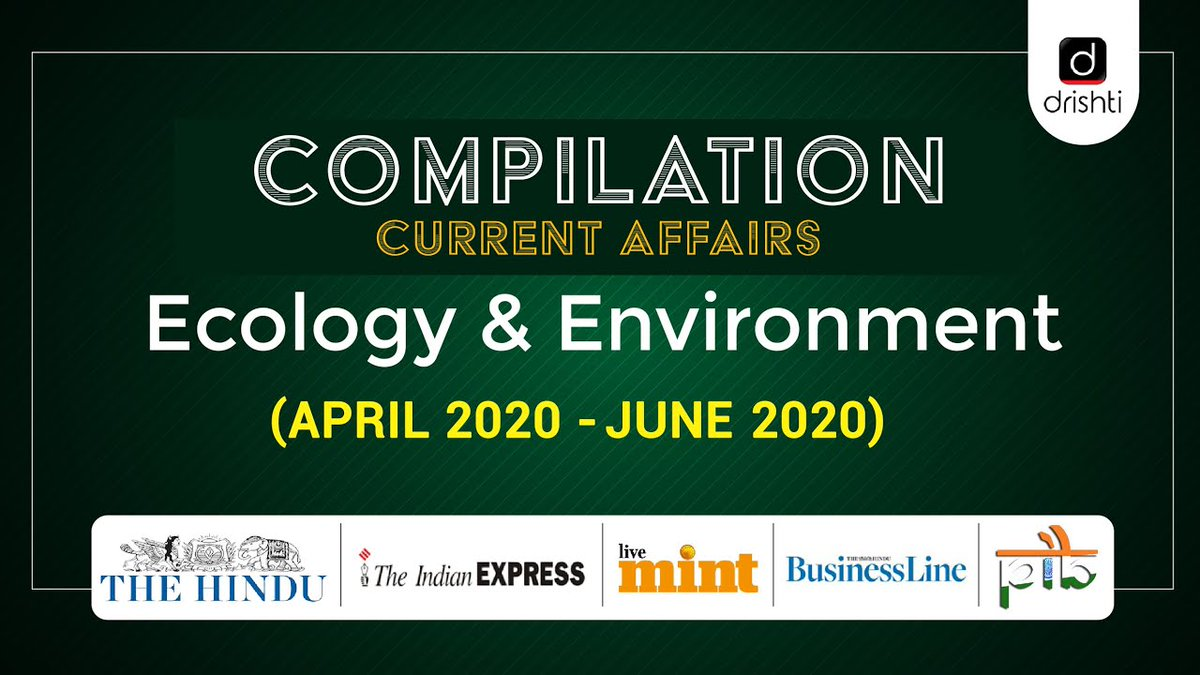 Current Affairs Compilation - Ecology & Environment (April 2020 - June 2020)  Watch Video: https://t.co/9yVQB7jYwm  #Ozone #ForestFires #Locusts #TropicalCyclones #UPSCCurrrentAffairs #DrishtiIASEnglish https://t.co/egNd4en2Rb