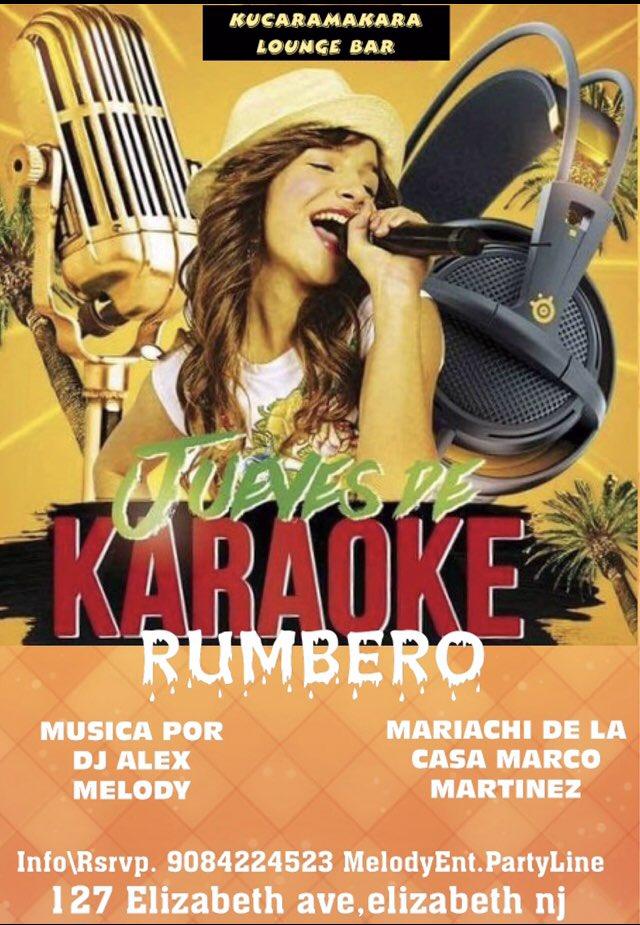 #KUCARAMAKARA Y #MELODYENT #JUEVES DE KARAOKE RUMBERO  #MUSICA POR #DJALEXMELODY  #MARIACHI DE LA CASA, #MARCOMARTINEZ Y SU REPERTORIO DE RANCHERA 908-422-4523MelodyEnt.PartyLine #KUCARAMAKARALOUNGEBAR #127ElizabethAve,ElizabethNj https://t.co/OSXsFc5t6a