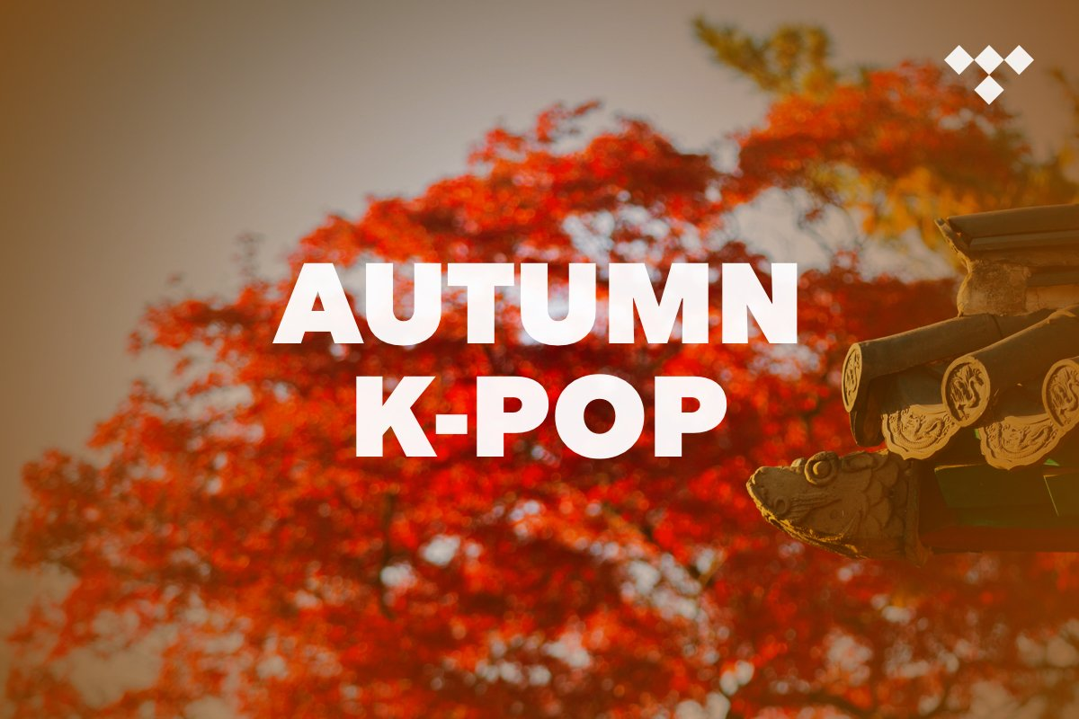 #NowPlaying We've got a full selection of seasonal music over at @TIDAL including my Autumn K-Pop playlist featuring AKMU, JJ Project, Taeyeon, BTS, Oh My Girl, Wanna One, KNK, SHINee, DAY6, Kyuhyun, MAMAMOO, B.A.P, BLACKPINK and more  Enjoy 🍁☕️🍂🎶 https://t.co/LeINlKpmtI https://t.co/6nGacmVOOW