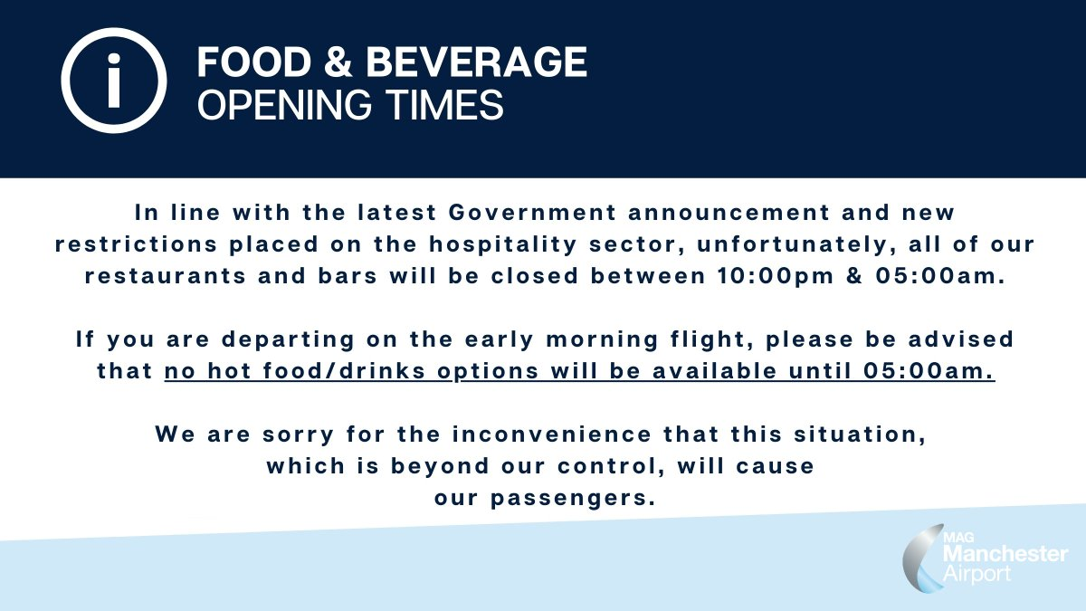In line with new restrictions placed on the hospitality sector, unfortunately all of our restaurants will be closed between 22:00 & 05:00. While you'll find a selection of cold food/drinks at @WHSmith and @BootsUK, there aren't any hot food/ drink options available until 05:00am. https://t.co/KM8dbcKLpR
