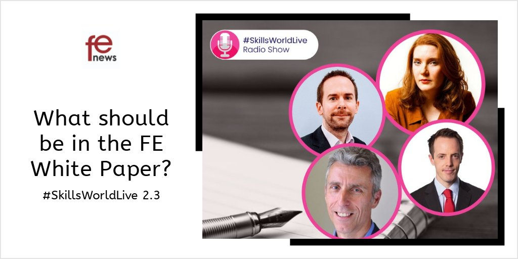 What should be in the FE White Paper? #SkillsWorldLive 2.3 - https://t.co/z1R656XBQ7 1-2-1 interview between @TomBewick & journalist, commentator & author, @Ella_M_Whelan  Followed by a live debate with guests @AoCDavidH | @Tom_Richmond | @sashworth80 | @cmi_ceo | @Impmister https://t.co/uG03epttWr