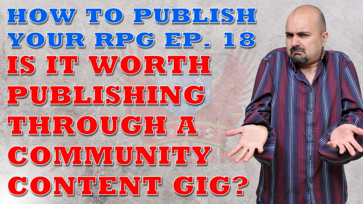 Time to get back to the #RPG #Publishing videos: Is it worth publishing community content through a third party gig like @Chaosium_Inc Miskatonic Repository or @dms_guild? I think this video might upset some people who will disagree with me. https://t.co/BRTKy2tsh1 https://t.co/AI1FIxpNGP