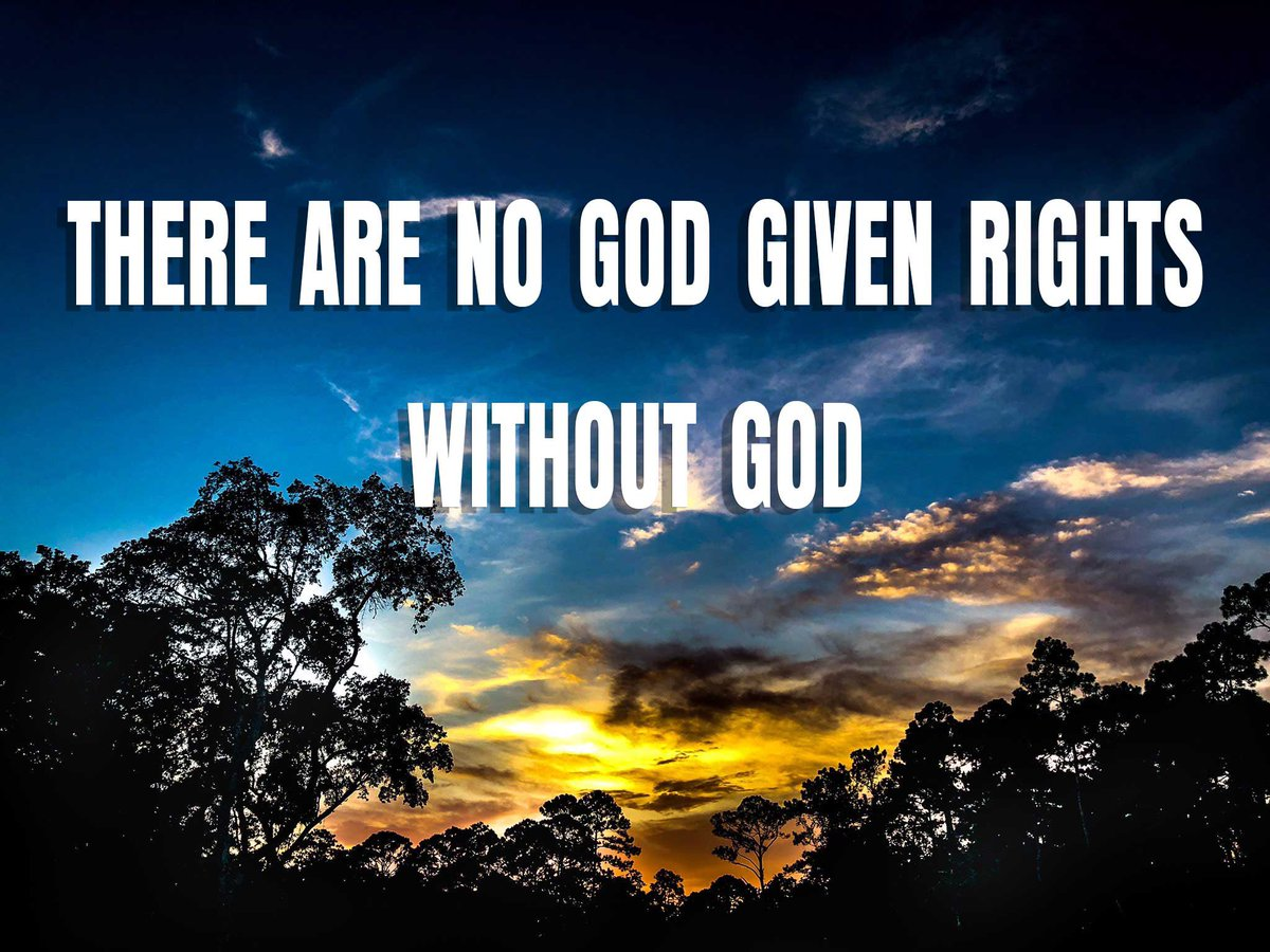 There are no God given rights... without God   #GodFirst #GodWins #GodBlessAmerica https://t.co/0SryUuUhUK