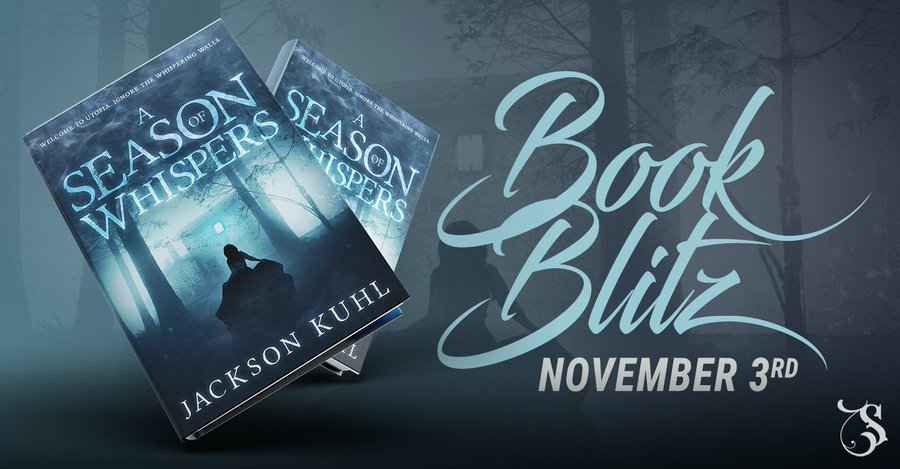 A Season of Whispers by Jackson Kuhl book blitz banner