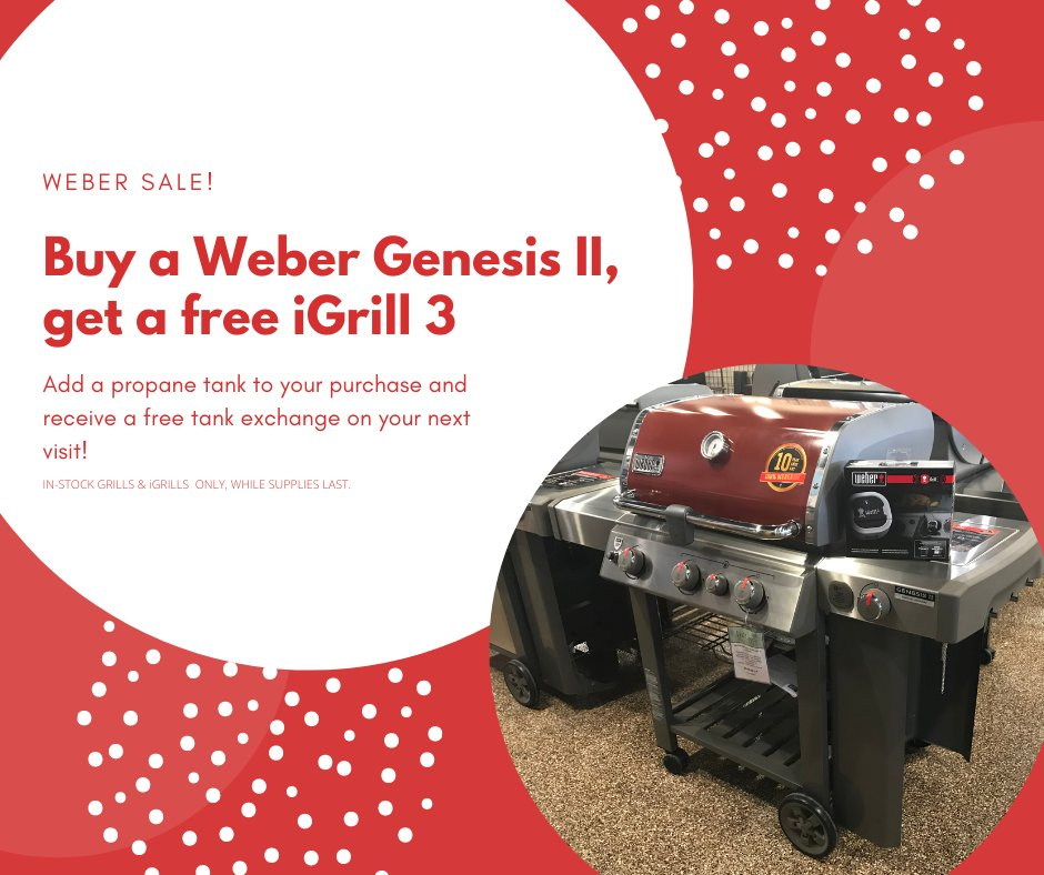 WEBER SALE!  Buy a Genesis II 3 or 4 burner and get a FREE iGrill3!  Add a propane tank to your purchase and receive a coupon for a free tank exchange on your next visit.  In-stock grills and iGrill 3 only. While supplies last.  #WeberGrills #iGrill3 @WeberGrills https://t.co/VvUX2pdSky
