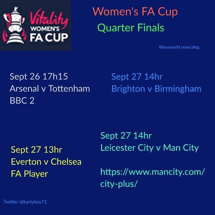 #FACup Women's Quarter Final  Sept 26 Arsenal v Tottenham BBC 2 🇬🇧   Sept 27 Everton v Chelsea  https://t.co/wkiulBE3oj  Brighton v Birmingham  Leicester v Man City https://t.co/cNUy0k7WF6 https://t.co/DZsbLZDCIt