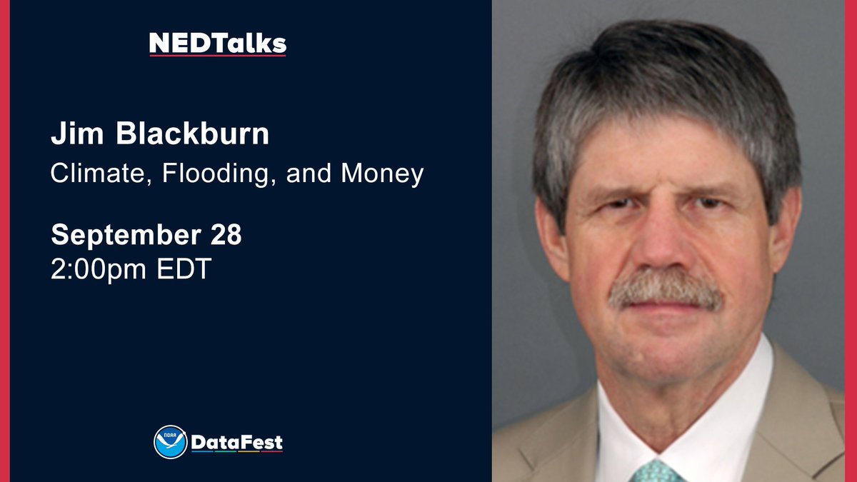 Reminder- Next week on Sept. 28 at 2 p.m. EDT, Mr. Jim Blackburn of @BakerInstitute and @RiceUniversity will present, Climate, Flooding, and Money. No registration required! Learn more about this and other #NEDTalks here: nesdis.noaa.gov/nedtalks #DataScience