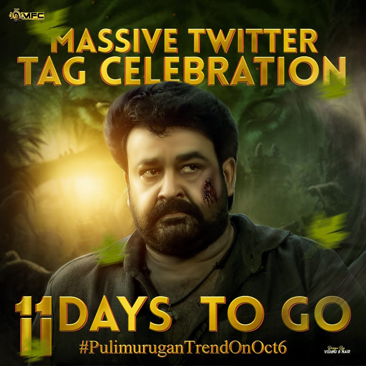 _11 Days to go puliyoor Hunt_✊🏻🔥🐅  _Get Ready For The biggest Tag Celebration of Mollywood 🔥♥️_  #PulimuruganTrendOnOct6   @Mohanlal #Mohanlal #Lalettan #Drishyam2 https://t.co/BcmCIzDcqW