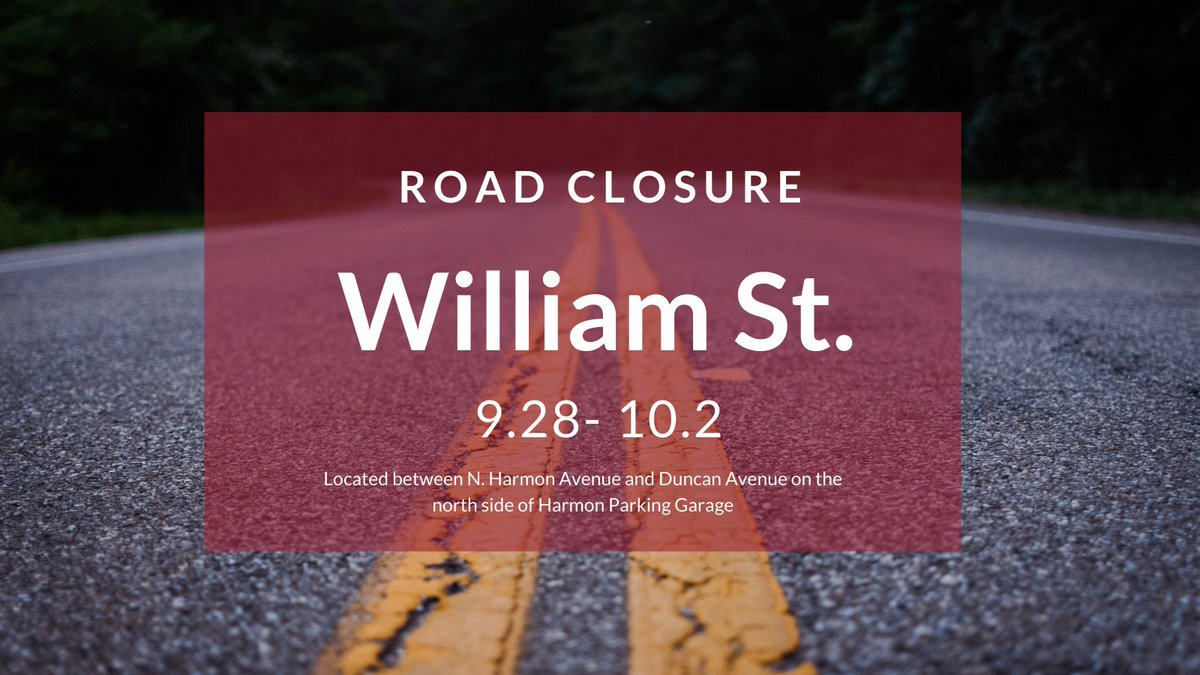 Beginning Monday, William Street will be closed for construction. The road is scheduled to reopen on October 2. #UARK https://t.co/w4ksoNkIST
