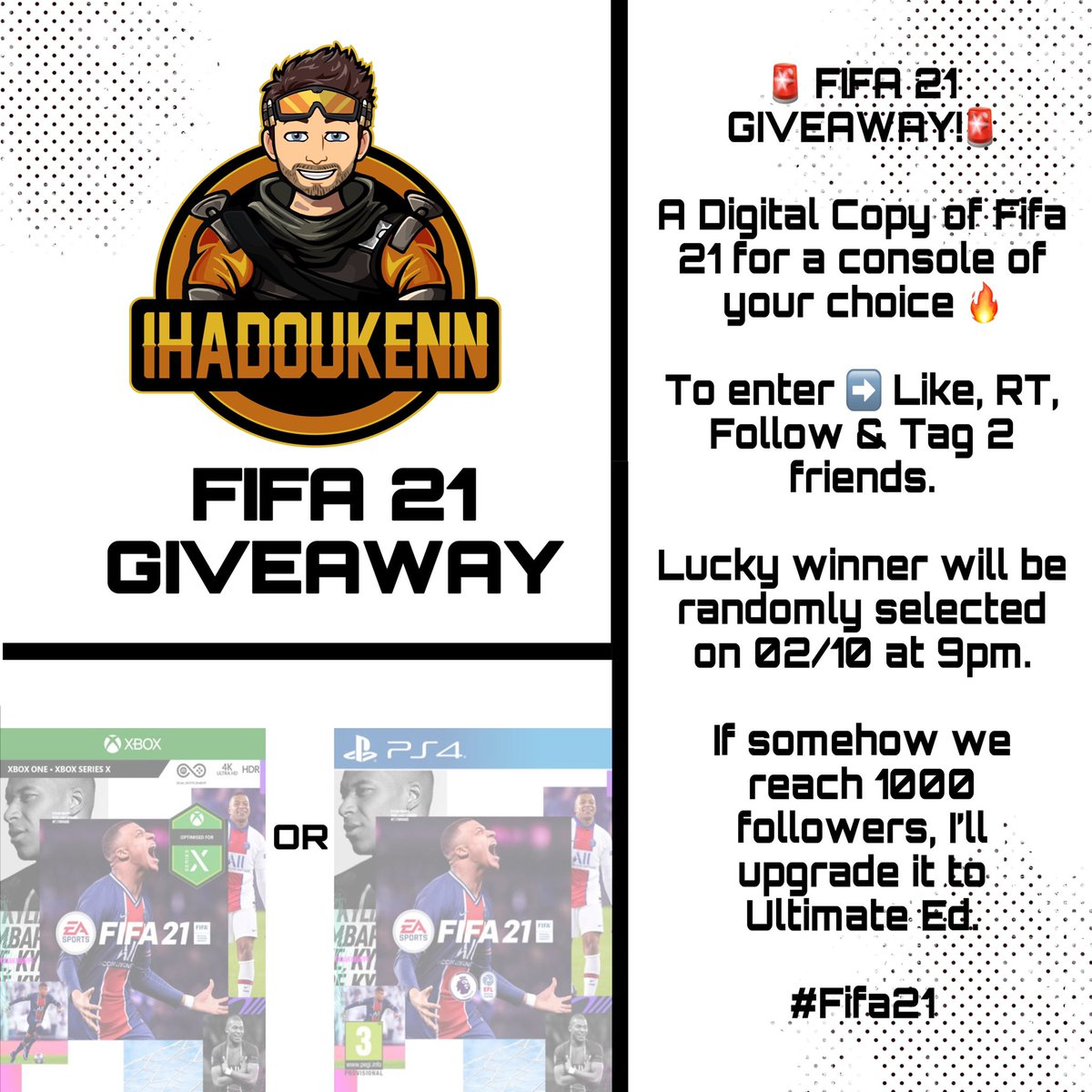 🚨 FIFA 21 GIVEAWAY!🚨  To enter ➡️ Like, RT, Follow & Tag 2 friends.   Lucky winner will be randomly selected on 02/10 at 9pm.   If somehow we reach 1000 followers (Insane but this community can do it 🔥), I'll upgrade it to the Ultimate Edition!   #Fifa21 https://t.co/Wh5UUL1el7