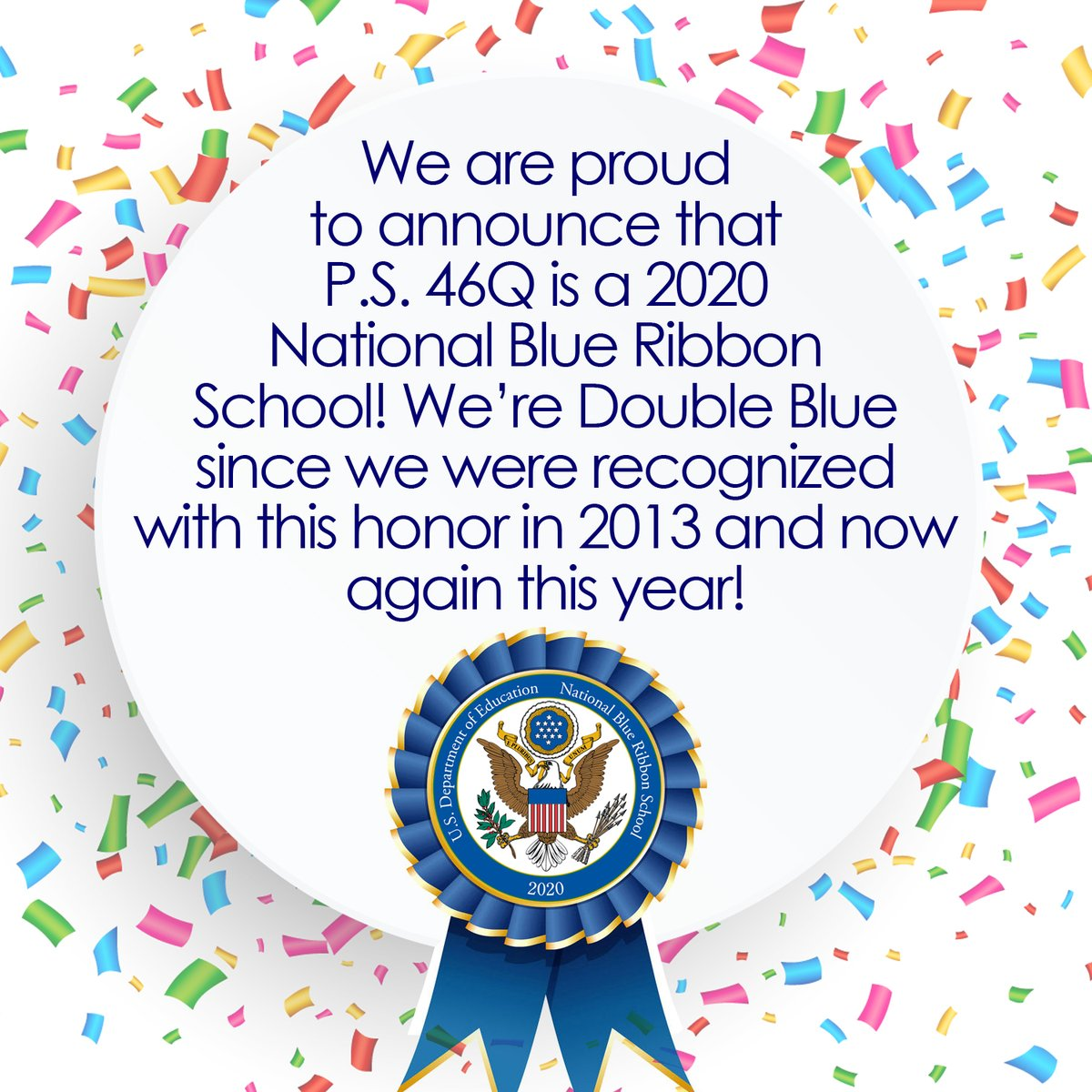 It is with great honor to share that today P.S. 46Q was recognized as a 2020 National Blue Ribbon School! #NBRS2020 #NBRS2013 @D26Team @BarryGrodenchik @nily @Aviles4NYC