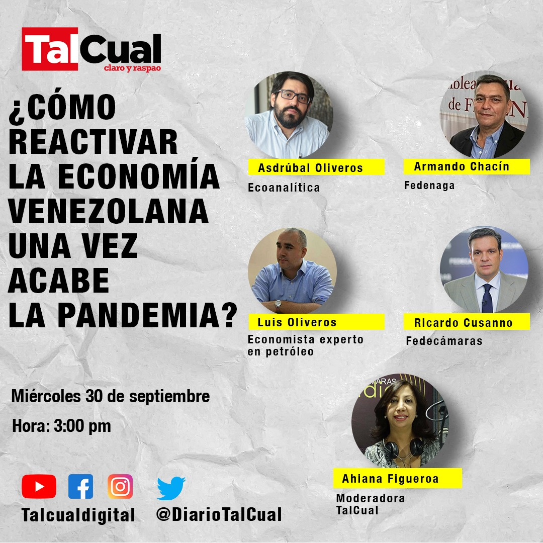 """El  próximo #30Sep, #TalCual tendrá el foro económico """"¿Cómo reactivar la economía venezolana una vez acabe la pandemia?"""". Conéctate a las 3:00 pm a través de nuestro Instagram (@TalCualDigital) o Twitter/Periscope (@DiarioTalCual). ¡Esperamos tus preguntas! https://t.co/dgYtSRcY7S"""